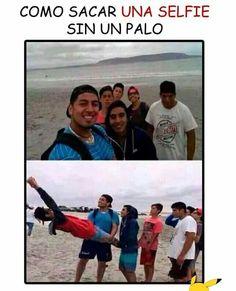 Jajajaja quien necesita un palo para selfie