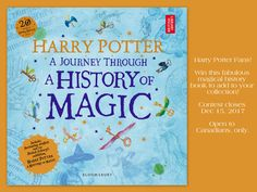 Raincoast Books - Harry Potter - A Journey Through A History of Magic! A History Of Magic, History Books, Harry Potter, My Love, Reading, Giveaways, Waiting, Fans, Journey