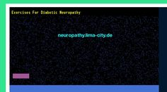 Patrick Daughlin posted Exercises for diabetic neuropathy. Views 153423.