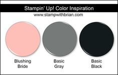 Stampin' Up! Color Inspiration: Blushing Bride, Basic Gray, Basic Black