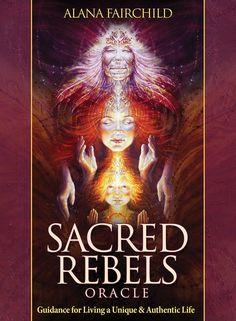 Sacred Rebels Oracle - Alana Fairchild & Autumn Skye Morrison