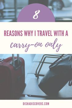 Many travelers despise traveling with a carry-on only. Here are eight reasons why traveling with a carry-on only is worth it. Packing Tips For Travel, Travel Advice, Travel Essentials, Budget Travel, Travel Guides, Travel Hacks, Packing Lists, Europe Packing, Traveling Europe