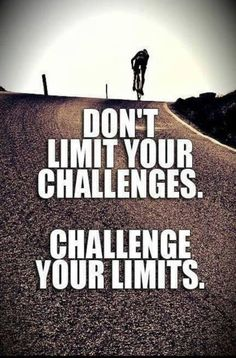 Don't limit your challenges.  Challenge your limits.  #positive #life #quote  www.MorningCoach.com