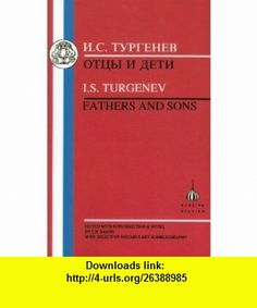 Turgenev Fathers and Sons (Russian Texts) (9781853993190) Ivan Sergeevich Turgenev, E. Sands , ISBN-10: 1853993190  , ISBN-13: 978-1853993190 ,  , tutorials , pdf , ebook , torrent , downloads , rapidshare , filesonic , hotfile , megaupload , fileserve