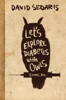 Let's Explore Diabetes With Owls by David Sederis. Search for this and other summer reading titles at thelosc.org.