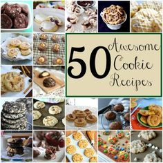 50+ Awesome Cookie Recipes