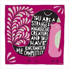 Strange & Magnificent - Print design - by Freya Art