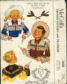 McCall's 1668; ©1951; Transfer Pattern. Western Collar and Cuff Set for Girl's or Boys' (With enough transfers for making two sets). Vintage Western Wear, Vintage Cowgirl, Vintage Men, Vintage Costumes, Vintage Outfits, Vintage Fashion, 1950s Fashion, Fashion Fashion, Kids Fashion