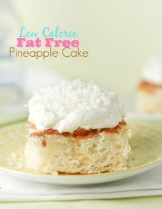 Fat Free, Low Calorie Pineapple Cake recipe!! Two ingredients. One of my favorite healthy desserts, doesn't taste low calorie.  Great flavor and perfect after dinner or any meal!