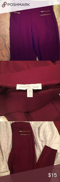 Charlotte Russe stretch pants Brand new pair of Charlotte Russe maroon colored pants. Super elegant ! Never been worn Charlotte Russe Pants Skinny