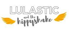 Lulastic and the Hippyshake