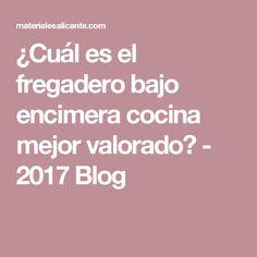 ¿Cuál es el fregadero bajo encimera cocina mejor valorado? - 2017 Blog