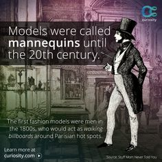 The first models were not women on a catwalk; they were men out on the town.  Learn why these early male models were looked down upon by society.