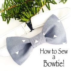 How to Sew a Bowtie | Learn how to sew a bowtie for your son or hubby with this tutorial!