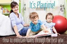 It's Playtime! How to Entertain Twins Throughout the First Year