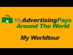 "My Worldtrip with ""My Advertising Pays"" 7 month vacation with passive income, get paid daily!"
