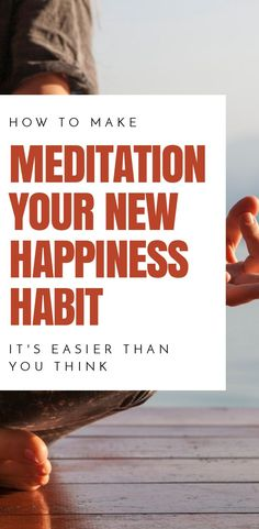 If you want to be happier consider making meditation your new habit. Click through to read about the mind changing habit of meditation. Guided Meditation, Meditation Mantra, Easy Meditation, Meditation Benefits, Meditation For Beginners, Meditation Techniques, Meditation Practices, Mindfulness Meditation, Meditation Meaning