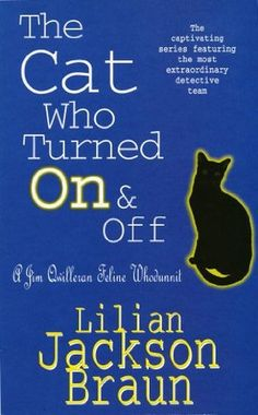 Boek 34 #HRC2016. The Cat Who 3 - The Cat Who Turned On And Off; L. Jackson Braun.