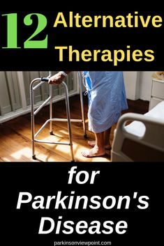 12 Alternative Therapies for Parkinson's disease (From a Research Point of View) Disease Symptoms, Parkinson's Disease, Parkinsons Disease Treatment, Parkinsons Exercises, Parkinson's Dementia, Life Hacks Websites, Bone Diseases, Alternative Therapies, Alzheimers