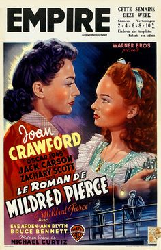 Mildred Pierce 1945 My favorite Joan Crawford film. 2nd fave: A b movie about an axe murderess.