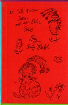 25 cats named Sam and one blue pussy / Holy cats by Andy Warhol's mother