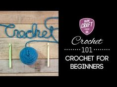 Crochet 101: How to Crochet for Beginners NewStitchaDay.com