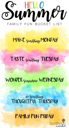 Our summer schedule consists of daily themes (Make something Monday, etc.) that we use to schedule our fun summer activities with the kids