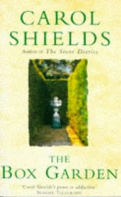 The Box Garden by Carol Shields