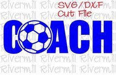 $1.95SVG DXF Soccer Coach Cut File