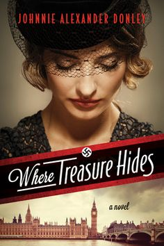 Where Treasure Hides by Johnnie Alexander Donley Alison Schuyler's life changes one day as she happened to be in Waterloo Station in L. I Love Books, Books To Read, My Books, Fear Of Love, Beautiful Book Covers, Historical Fiction, Historical Romance, Book Lists, So Little Time