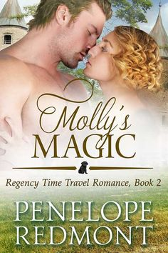 Molly's Magic – Regency Time Travel Romance, Book 2