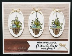 Heart's Delight Cards, Hanging Garden, Friendship, Succulents, Stampin' Up! Hanging Basket Garden, Plants For Hanging Baskets, Hanging Gardens, Succulents In Containers, Container Flowers, Container Plants, Card Making Inspiration, Making Ideas, Stampin Up Anleitung