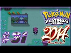 Pokemon Platinum Walkthrough Part 31: Happy 2014 Pastoria City!!! (+play...
