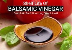 Does balsamic vinegar go bad? Learn about the shelf life, how long it lasts and how to tell when balsamic vinegar has gone bad with these storage tips. Frugal Meals, Quick Meals, Does Wine Go Bad, Balsamic Vinegar Of Modena, Vinegar Uses, Summer Side Dishes, Shelf Life, Home Recipes, Food Preparation
