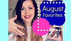 Here are my favorites for the month of August! Favorites, Beauty