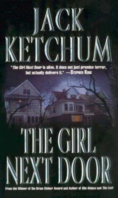 5 STARS.  Based on a true story.  This is a very dark and disturbing read.  The Girl Next Door