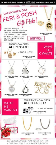 Take advantage of our Valentines Day Promotion for your loved ones! Find out what they want with our Mens & Womens V-day Gifts ALL 20% OFF