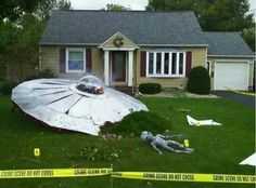 Alien Crash.....would be a funny idea for a front yard Halloween Decoration...