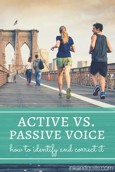 Passive and active voice explained simply, without all the confusing grammar lingo! Learn how to find and correct passive voice to make your #writing stronger.
