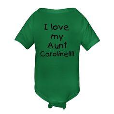 I love my Aunt Caroline!!!! Infant Creeper Kelly Green $16.99