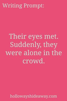 romance-writing i .- -Alone-in-the-crowd # suddenly they were all romance-writing i … Ytbotum Master romance-writing-prompts-s