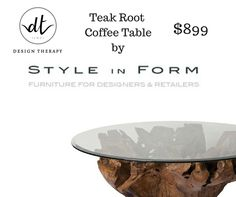 Teak Root Coffee Table by Style in form