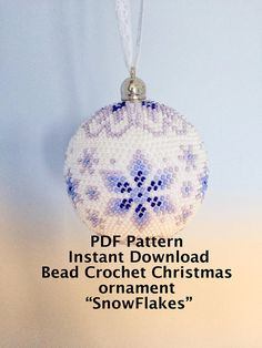 Snowflakes bead crochet Christmas Ornament pattern for sale!  This is a PATTERN for bead crochet Christmas ball only, NOT the finished piece. The documents Do Not have any tutorial how to bead crochet. However it does have an instruction on how to read bead crochet scheme for the