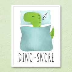 Dino-Snore Punny Fun Printable 8x10 Digital Poster by ALittleLeafy