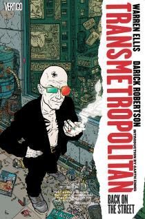 Ellis is always pretty much out to offend everyone, but as long as you know that going in, Transmetropolitan is one of the most entertaining, intelligent, and vicious takedowns of US politics, technology, and society yet to hit the comics stands.  Not for the faint of heart.