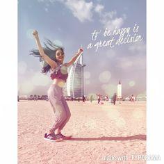 Instantly created using #typorama #happy #happyquotes #dance #dubai #BurjAlArab