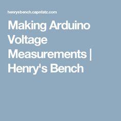 Making Arduino Voltage Measurements | Henry's Bench