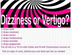 Roller for vertigo and dizziness - Essential Oils Essential Oils For Dizziness, Essential Oils For Vertigo, Essential Oil Uses, Doterra Essential Oils, Doterra Blends, Yl Oils, Young Living Oils, Young Living Essential Oils, Roller Bottle Recipes