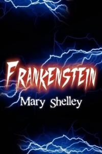 Frankenstein Summary and Book Notes.