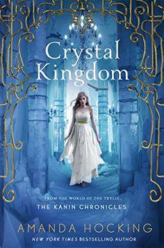 Crystal Kingdom (The Kanin Chronicles) by Amanda Hocking